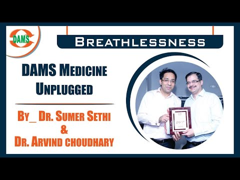 #DAMS Medicine Unplugged -#Breathlessness