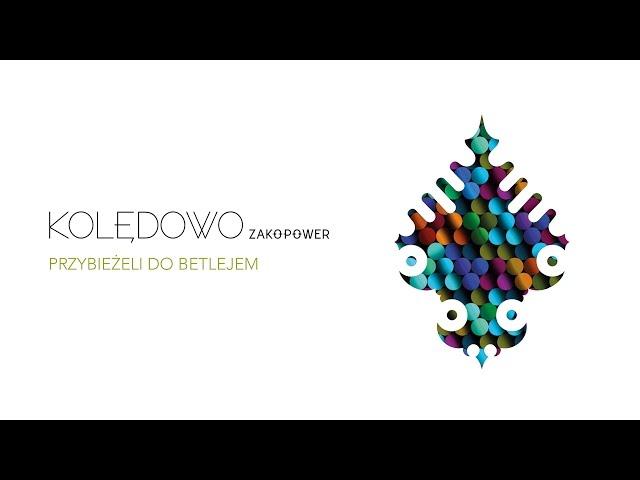 Zakopower - Przybieżeli do Betlejem (Official Audio)