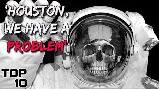 Top 10 Scary Astronaut Stories - Part 2