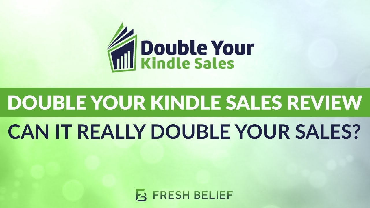 Double Your Kindle Sales Review Youtube