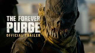 The Forever Purge | Official Trailer