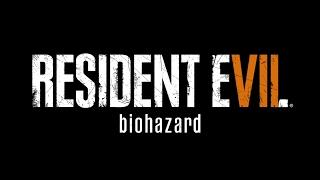 Resident Evil 7 Biohazard - Безумная сложность - 1