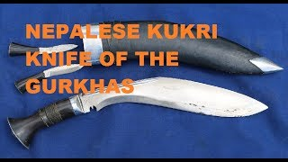 The Gurkha Kukri - A Collection Examined