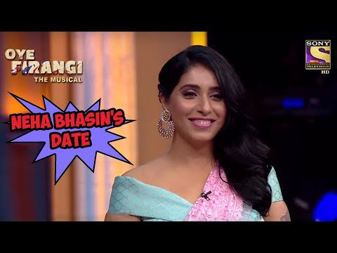 Neha Bhasin's Date | Oye  Firangi - The...