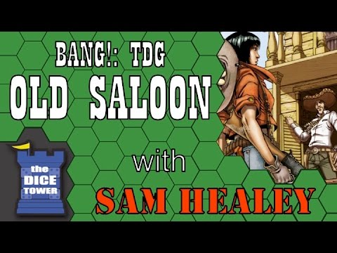 BANG!: The Dice Game - Old Saloon Expansion Review - With Sam Healey