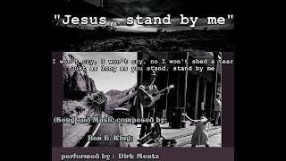 """Oh, Jesus, Stand by me"" (Cover-Version)"