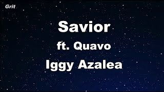 Savior ft. Quavo - Iggy Azalea  Karaoke 【No Guide Melody】 Instrumental