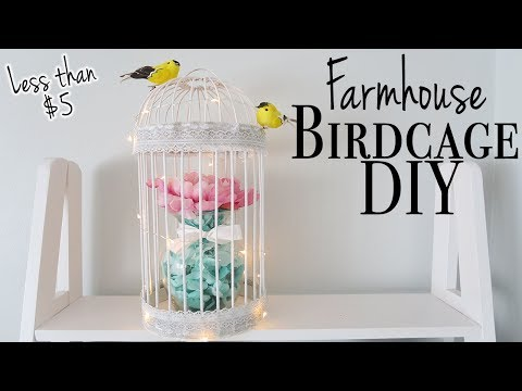 Farmhouse Birdcage DIY ~ Dollar Tree DIY ~ Relaxing DIY