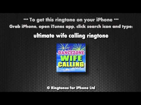 Wife Calling (iPhone Ringtone)