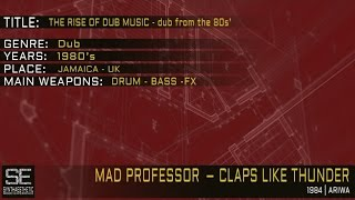 Mad Professor - Claps Like Thunder (Ariwa | 1984)