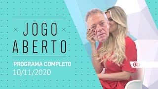 JOGO ABERTO - 10/11/2020 - PROGRAMA COMPLETO