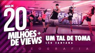 Baixar Um Tal de Toma - Léo Santana - Coreografia |  FitDance - 4k