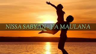 Download lagu NISSA SABYAN YA MAULANA MP3 MP3
