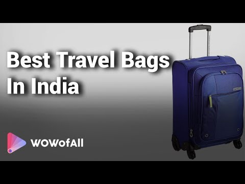 10 Best Travel Bags In India 2018 With Price
