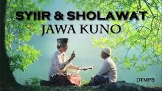 Syi'ir Tanpo Waton dan Sholawat Jawa Kuno