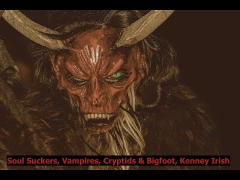 Soul Suckers, Vampires, Dogman, Cryptids & Bigfoot, Kenney W. Irish