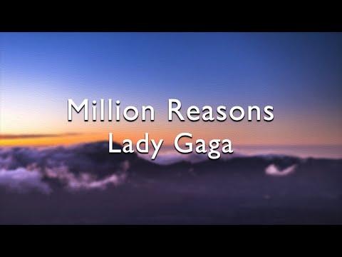 Lady Gaga - Million Reasons(Lyrics)