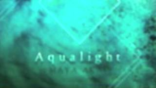 MAYA AKAI - Aqualight