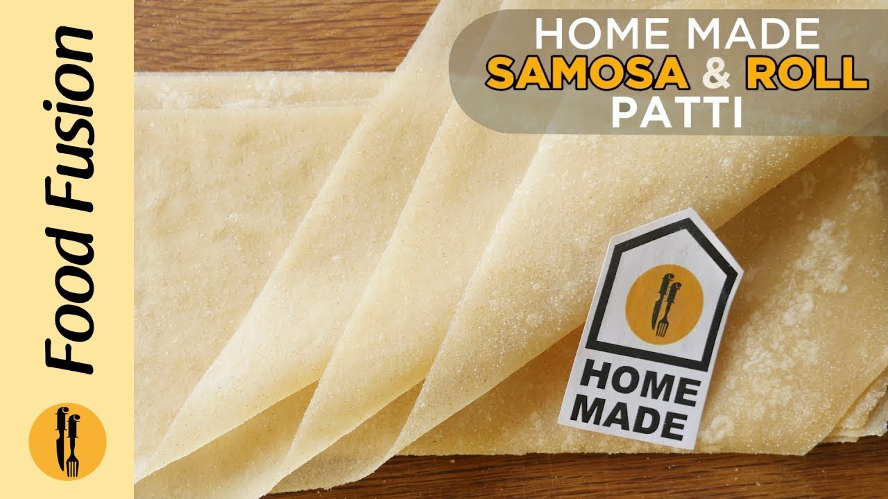 Homemade Samosa Patti and Roll Patti recipes by Food Fusion (Ramzan Recipe)