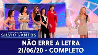 Não Erre A Letra | Programa Silvio Santos (21/06/20)