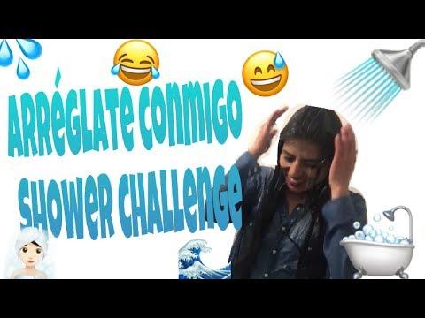 Arreglate conmigo| Shower challenge 🚿