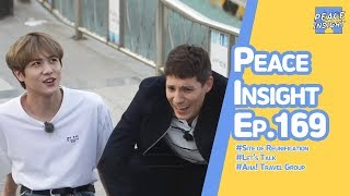 peace-insight-ep169-site-of-reunification-lets-talk-aha-travel-group-the-asian-highway