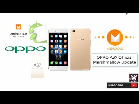 Oppo A37 official Marshmallow android 6 0 update - YouTube