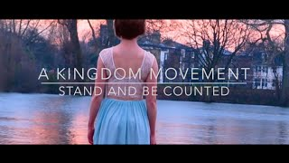 //A Kingdom Movement // Feature - Stand and be counted