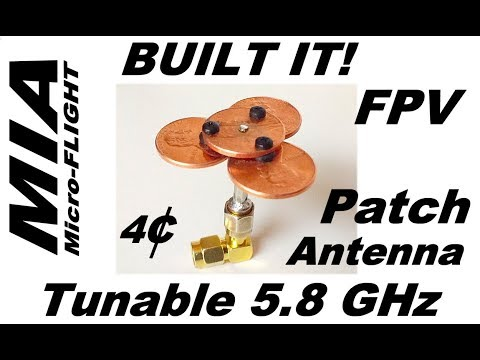 An Awesome Tunnable FPV 5 8Ghz Patch Antenna You Can Build 4 Pennies!