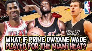 What if PRIME Dwyane Wade played with today's Miami Heat?