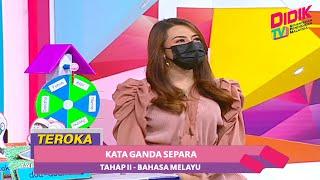 Teroka (2021) | Tahap II: Bahasa Melayu – Sayangi Malaysia (Kata Ganda Separa)