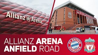 Allianz Arena or Anfield Road? | FC Bayern vs. Liverpool FC