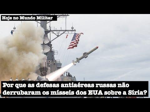 Por que as defesas antiaéreas russas não derrubaram os mísseis dos EUA sobre a Síria?