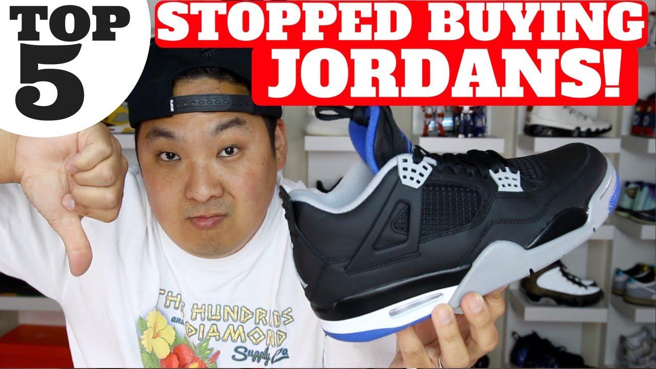 TOP 5 REASONS I STOPPED BUYING JORDAN RETROS!