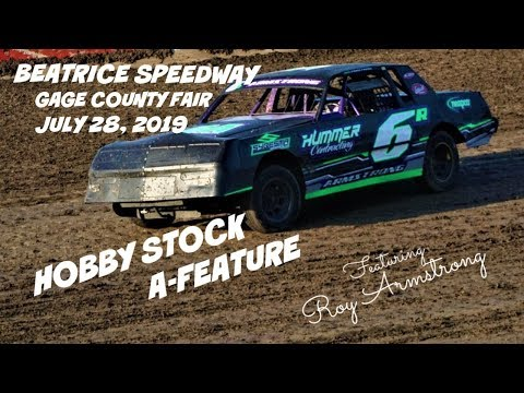 07/28/2019 Beatrice Speedway Gage Co. Fair Hobby Stock A-Feature (Re-edited)