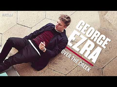George Ezra - Over The Creek [Official Audio]