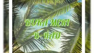 Buka Meri B-Rad 2018 Png Music.mp3