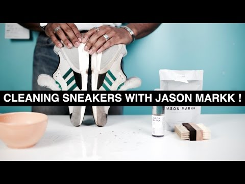 CLEANING SNEAKERS WITH JASON MARKK KIT ! NETTOYAGE SNEAKERS !