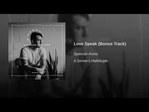 Spencer Annis - Love Speak