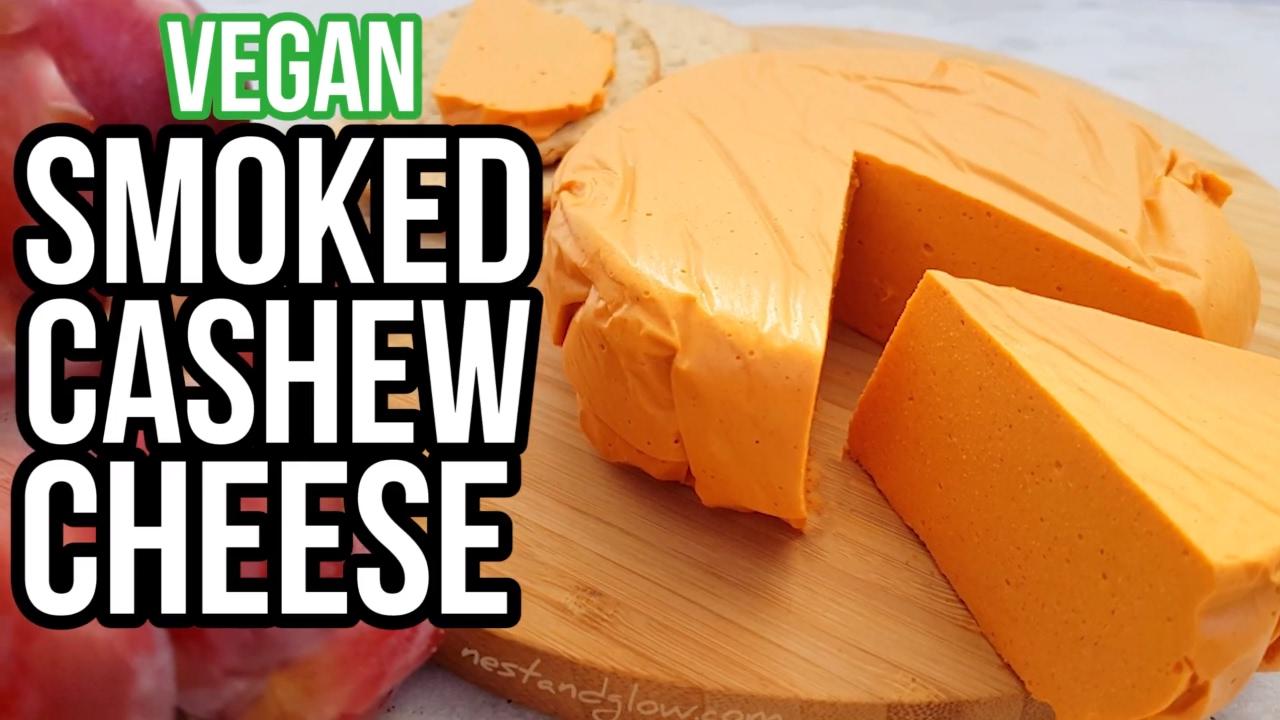 Smoked Cashew Vegan Cheese Recipe