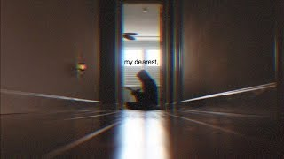 My Dearest,