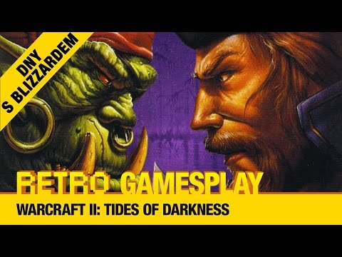 Retro dny s Blizzardem: Warcraft II: Tides of Darkness