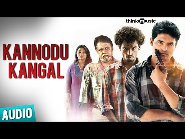 Kannodu Kangal Full Song - Moodar Koodam