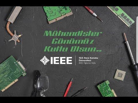 IEEE THKÜ Öğrenci Topluluğu | Mühendisler Günü