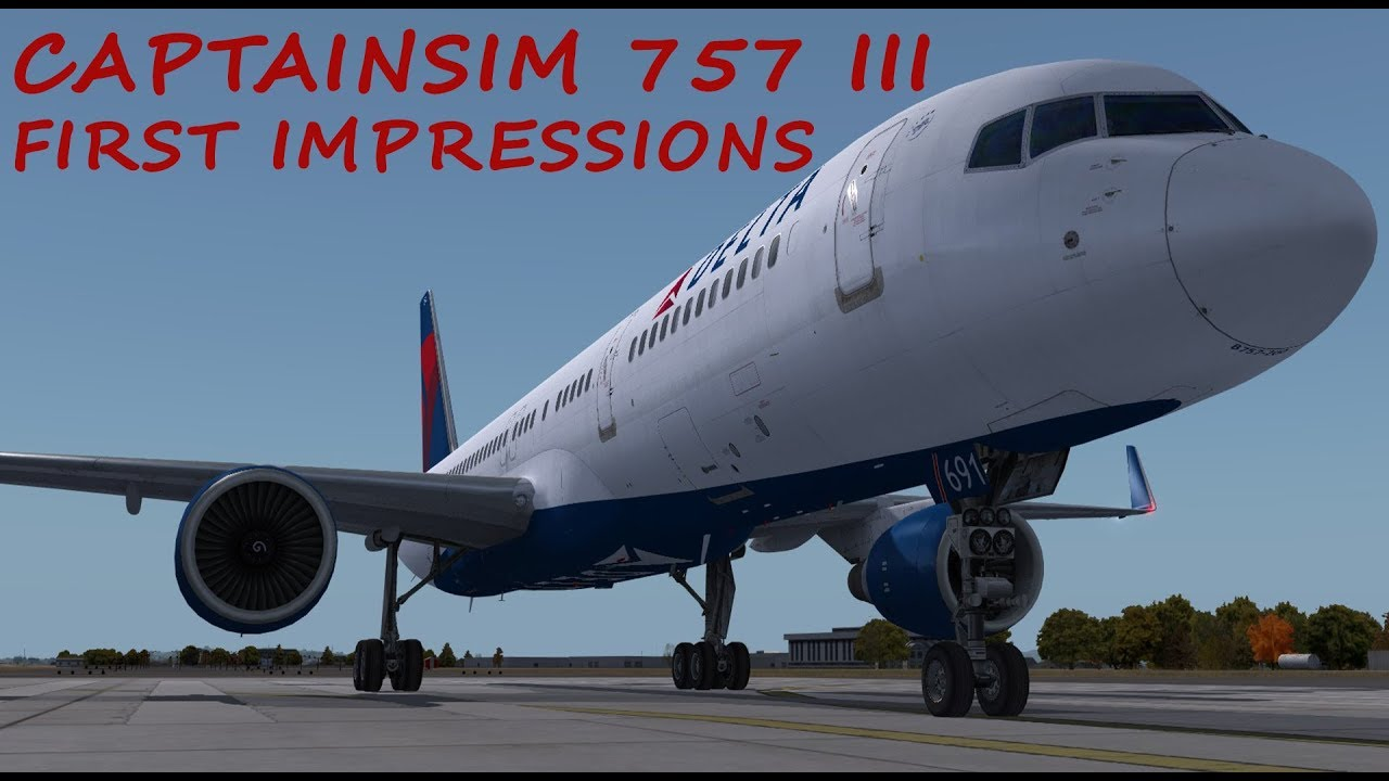 Prepar3d v4 757 Captain III First Impressions and Review LIVE! - YouTube