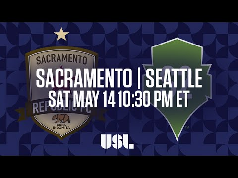WATCH LIVE: Sacramento Republic FC vs Seattle Sounders FC 2 5-14-16