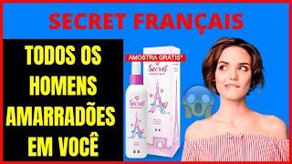 SECRET FRANÇAIS AMOSTRA GRÁTIS - Marry Perry Paris Relacionamento - OS HOMENS AMARRADÕES EM VOCÊ