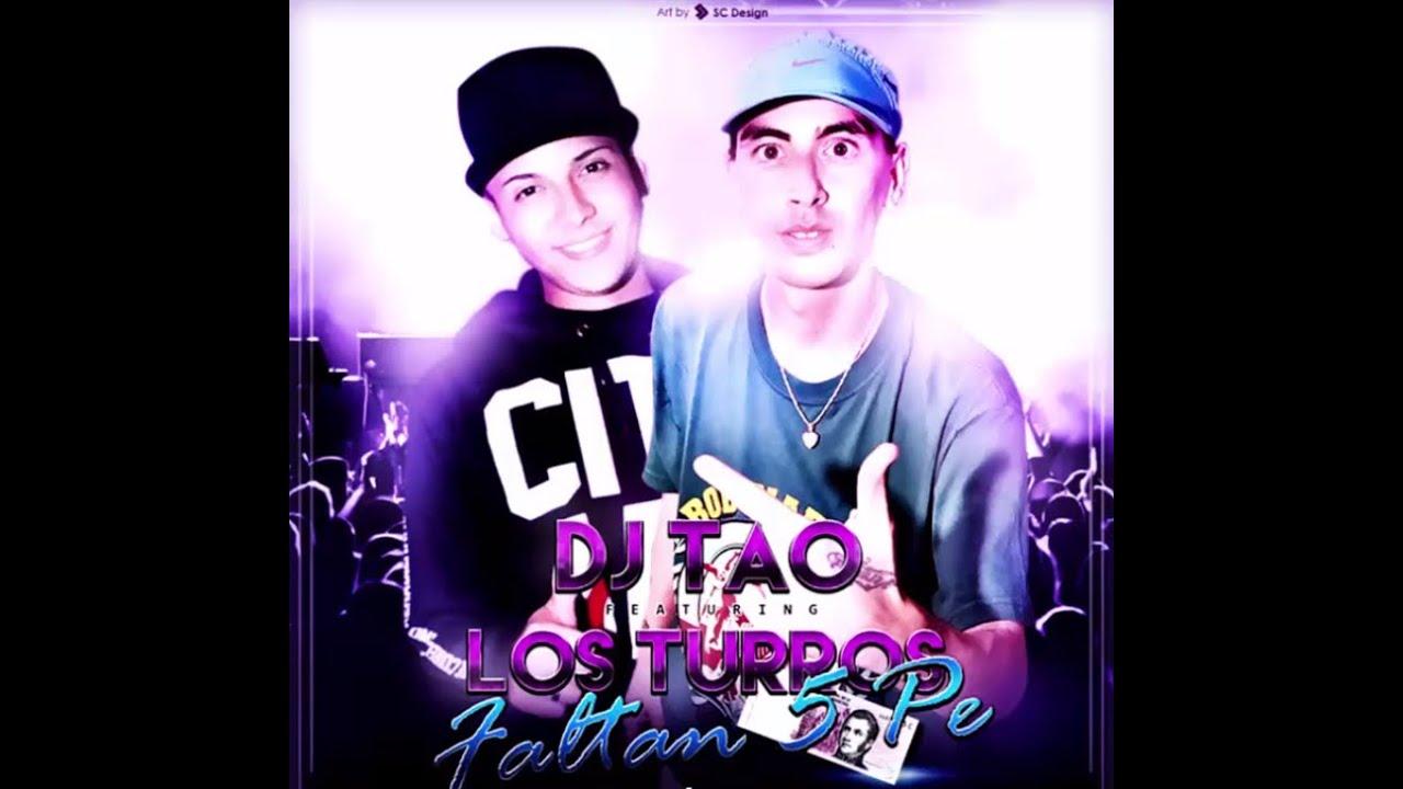Download Faltan 5 pe' pa' comprar ese vi (Los turros ft. Dj Tao)