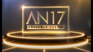 Konsert Akhir Anugerah Nasyid 2017
