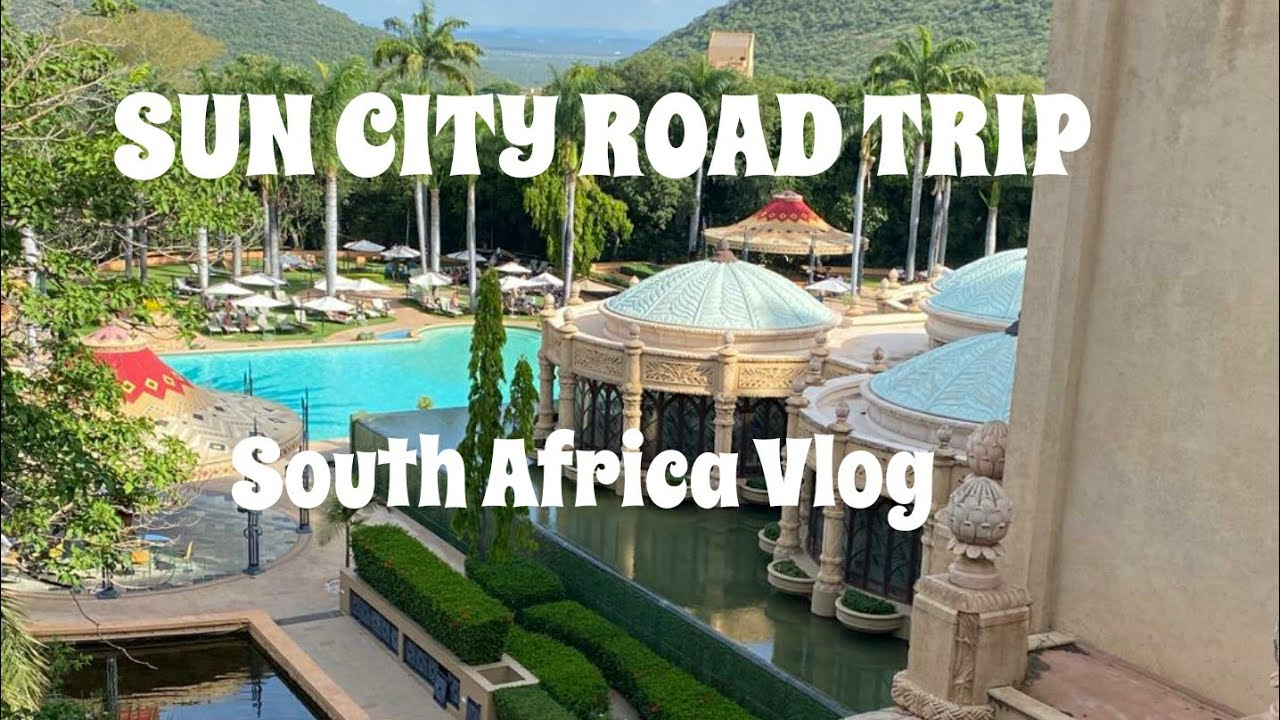 Download Road trip to Sun City    South Africa   Zim Youtuber